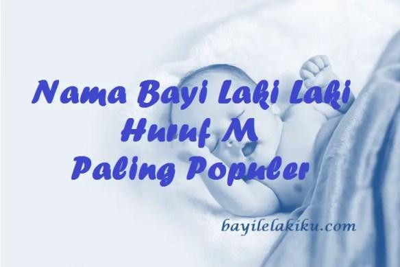 Nama Bayi Laki Laki Huruf M