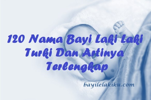 Nama Bayi Laki Laki Turki Dan Artinya