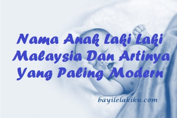 Nama Anak Laki Laki Malaysia
