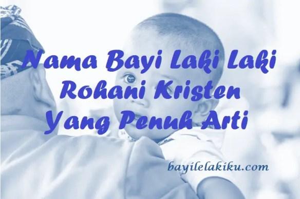 Nama Bayi Laki Laki Rohani