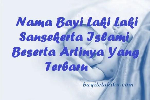 Nama Bayi Laki Laki Sansekerta Islami