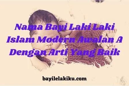 Nama Bayi Laki Laki Islam Modern Awalan A