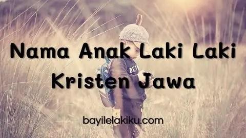 Nama Anak Laki Laki Kristen Jawa