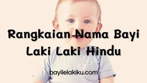 Rangkaian Nama Bayi Laki Laki Hindu