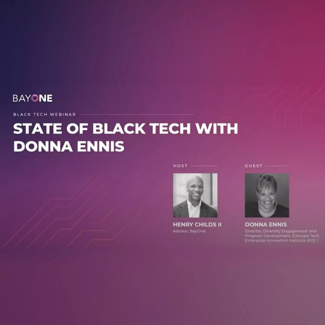 The State of Black Tech – Henry Childs II & Donna Ennis