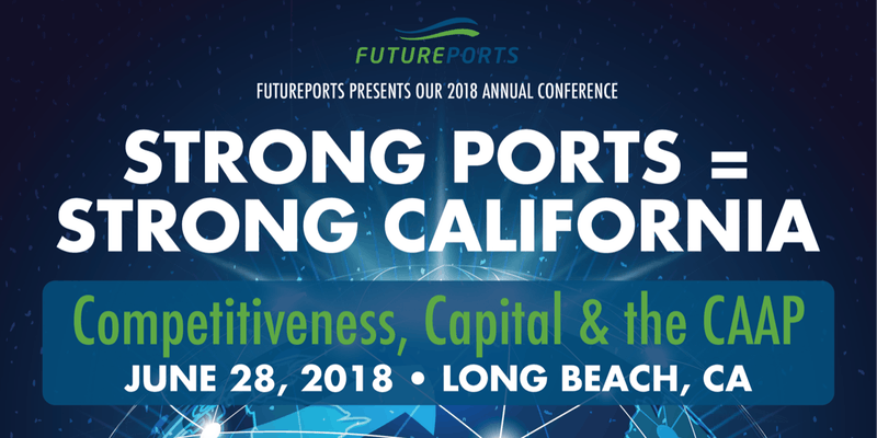FuturePorts Presents: Strong Ports = Strong California