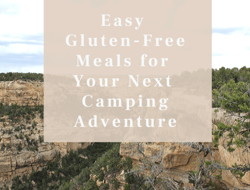 Easy Gluten-Free Meals for Your Next Camping Adventure