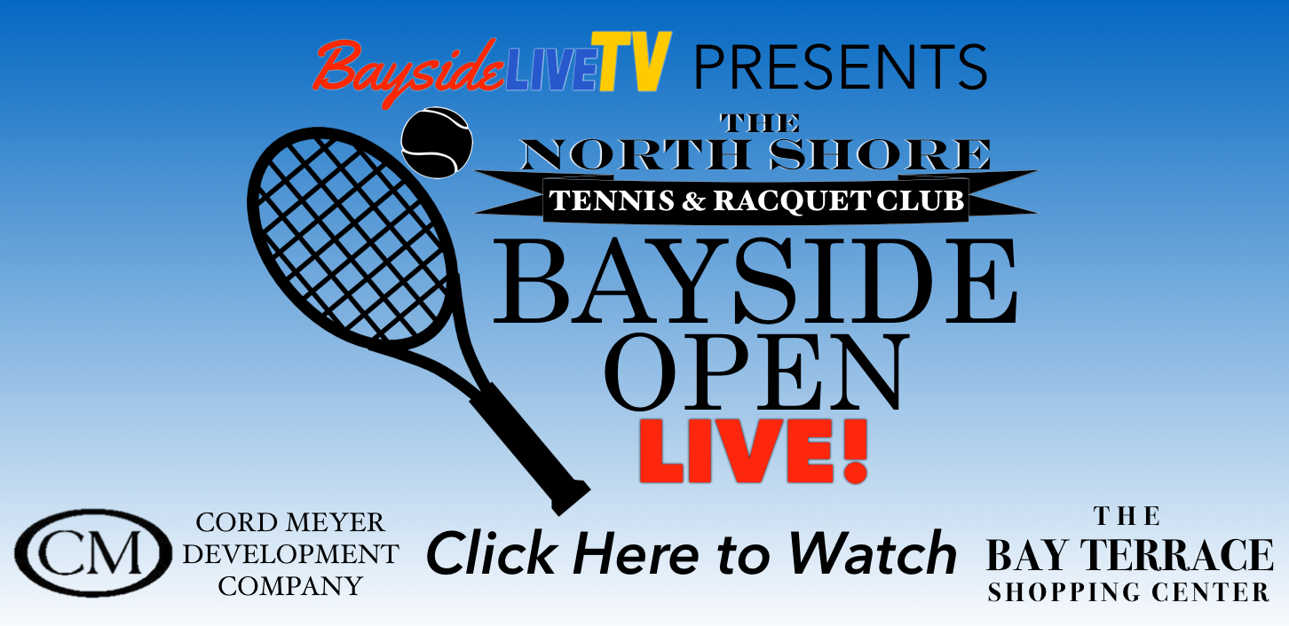 The Bayside Open – LIVE from the Northshore Tennis & Racquet Club
