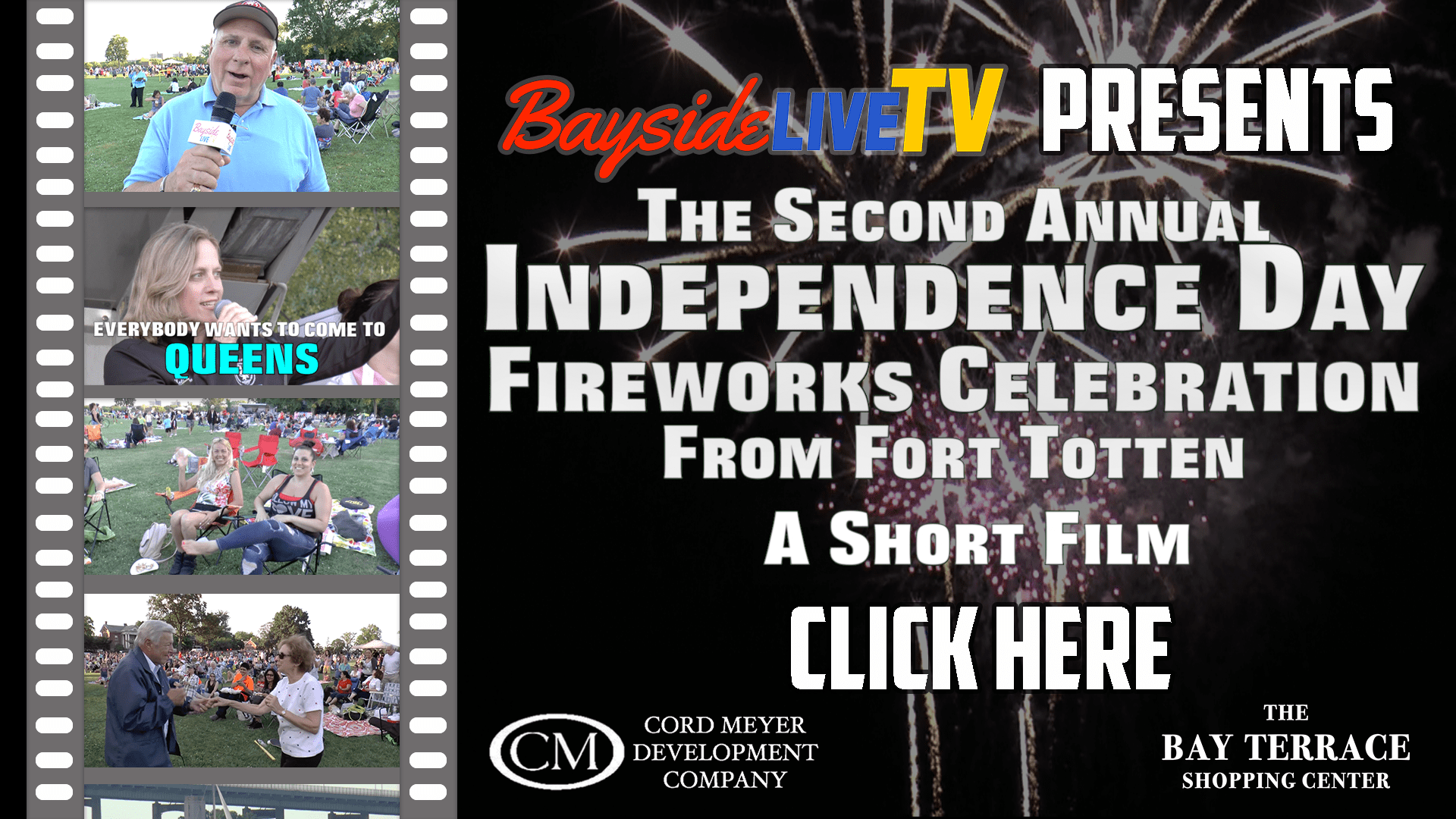 A Bayside Live TV Special Feature Event: The 2nd Annual Independence Day Fireworks Celebration from Fort Totten – A Short Film