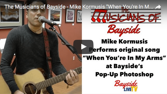 "The Musicians of Bayside – Mike Kormusis ""When You're In My Arms"" [Original Song]"