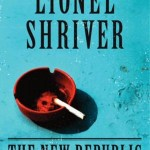More Than Satire: The New Republic by Lionel Shriver