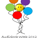 Listen Up! Final day of Audiobook Week 2012 #JIAM