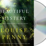 Malady in a Monastery: The Beautiful Mystery by Louise Penny (Audio)