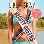 This One's a Winner!: Beauty Queens by Libba Bray (Audio)