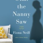 Life Among the 1%: What the Nanny Saw by Fiona Neill