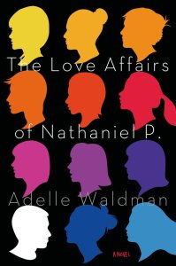 cover image of The Love Affairs of Nathaniel P.