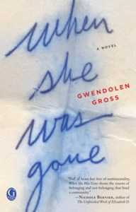 cover image of When She Was Gone