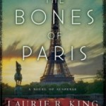In which I break my own rule to know whether it's a sequel before reading: The Bones of Paris by Laurie R. King @atRandom