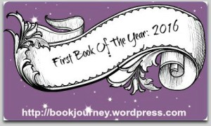 First Book of 2016 badge from Sheila at Book Journey