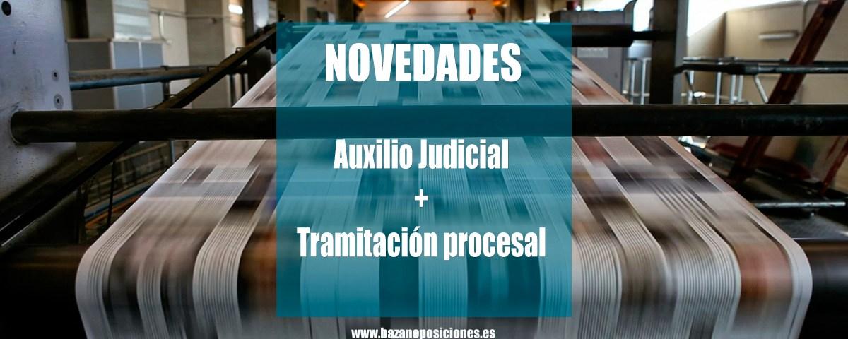 Novedades Tramitación Procesal y Auxilio Judicial
