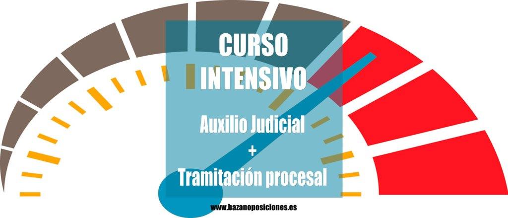 Curso intensivo Auxilio Judicial y Tramitación Procesal Bazán Oposiciones