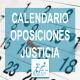 Calendario Oposiciones de Justicia