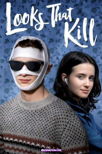 DOWNLOAD Movie: Looks That Kill (2020)