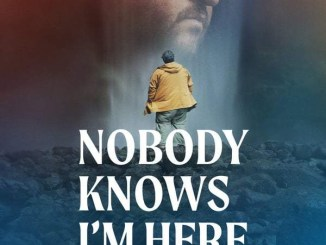 DOWNLOAD Movie: Nobody Knows I'm Here (2020) [Spanish]