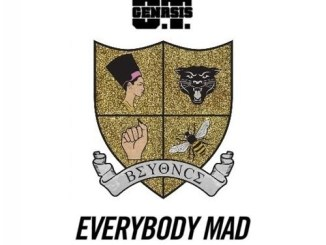 OT Genasis - Everybody Mad (Beyonce Mix) Mp3 Download