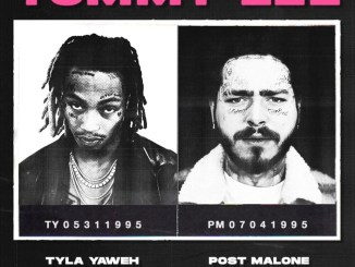 Tyla Yaweh - Tommy Lee (Feat. Post Malone) Mp3 Download