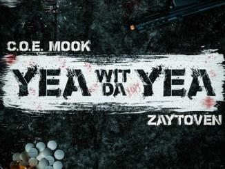 Zaytoven, C.O.E. Mook - Yea Wit Da Yea Mp3 Download