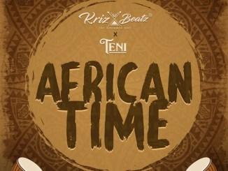 Krizbeatz ft. Teni – African Time Mp3 Download