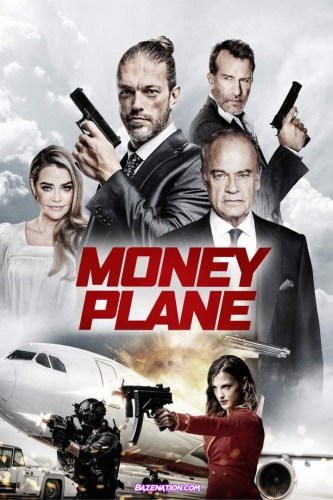 DOWNLOAD Movie: Money Plane (2020)