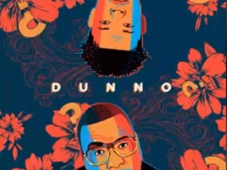 Stogie T ft. Nasty C – Dunno Mp3 Download