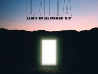J Balvin, Dua Lipa, Bad Bunny & Tainy – UN DIA (ONE DAY) MP3 Download