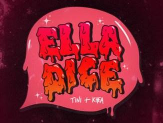 TINI & KHEA – Ella Dice Mp3 Download