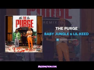 Baby Jungle & Lil Keed - The Purge Mp3 Download