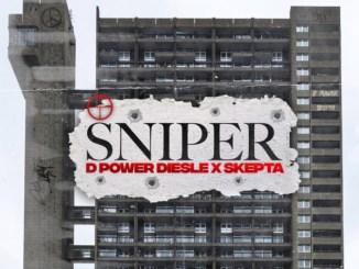D Power Diesle ft. Skepta - Sniper Mp3 Download