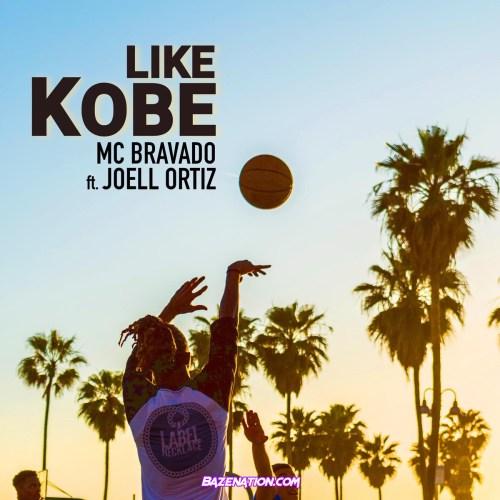 MC Bravado Ft. Joell Ortiz - Like Kobe Mp3 Download