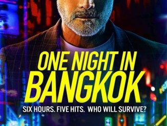 DOWNLOAD Movie: One Night in Bangkok (2020)