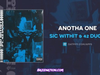 Sic Withit & 42 Dugg - Anotha One Mp3 Download