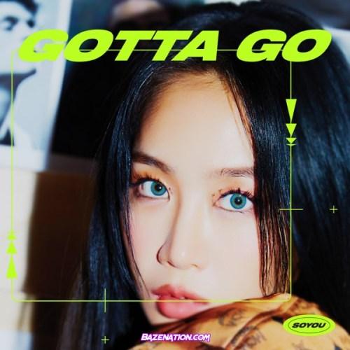 SoYou – GOTTA GO Mp3 Download