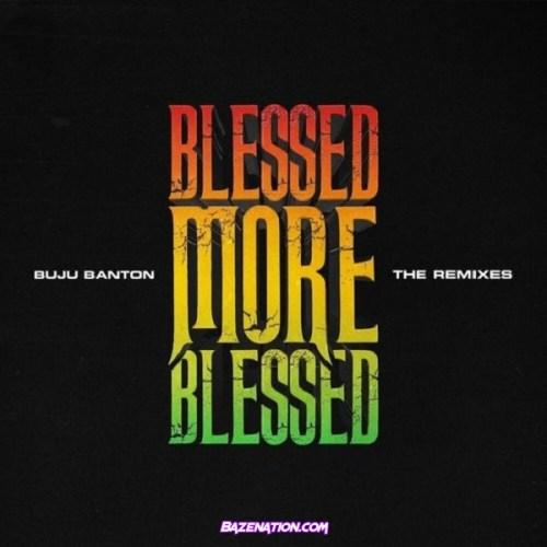 Buju Banton – Blessed (Remix) ft. Patoranking Mp3 Download
