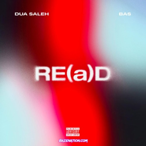 DDua Saleh - RE(a) Ft. Bas Mp3 Download