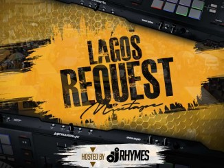 DJ RHYMES – Lagos Request Mixtape Mp3 Download