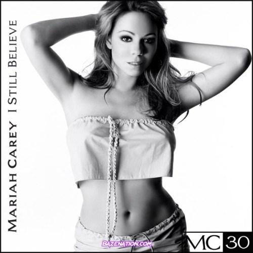 DOWNLOAD ALBUM: Mariah Carey - I Still Believe [Zip File]