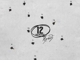 Rapsody – 12 Problems Mp3 Download