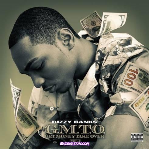 DOWNLOAD ALBUM: Bizzy Banks – GMTO Vol. 1 (Get Money Take Over) [Zip File]