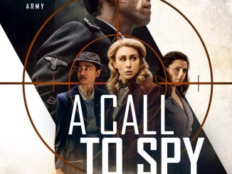 DOWNLOAD Movie: A Call to Spy (2019)