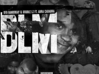 Bandokay & Double Lz - BLM ft. Abra Cadabra Mp3 Download